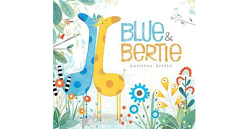 Blue & Bertie (School And Library) (Kristyna Litten) - image 1 of 1