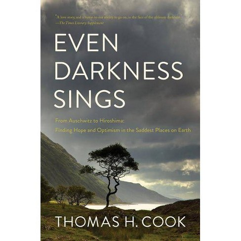 Even Darkness Sings - by  Thomas H Cook (Paperback) - image 1 of 1