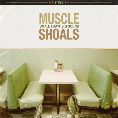 Various - Muscle Shoals: Small Town, Big Sound (CD)