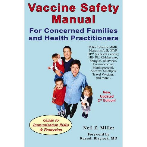 Vaccine Safety Manual for Concerned Families and Health Practitioners - 2 Edition by  Neil Z Miller - image 1 of 1