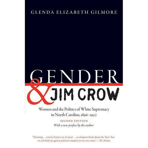 Gender and Jim Crow, Second Edition - (Gender and American Culture) 2 Edition (Paperback) - image 1 of 1