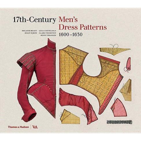 17th-Century Men's Dress Patterns - (Hardcover) - image 1 of 1