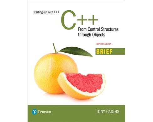 Starting Out With C++ : From Control Structures Through Objects -  by Tony Gaddis (Paperback) - image 1 of 1