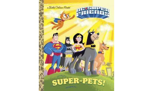 Super-Pets! (Hardcover) (Billy Wrecks) - image 1 of 1