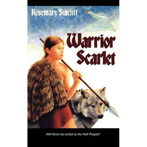 Warrior Scarlet - by  Rosemary Sutcliff (Paperback) - image 1 of 1