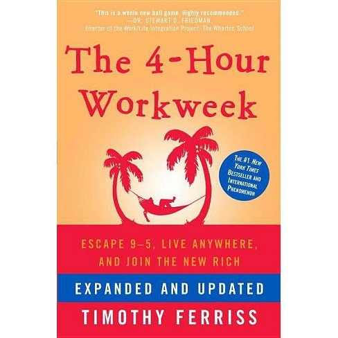 The 4-Hour Workweek - By Timothy Ferriss (Hardcover) : Target