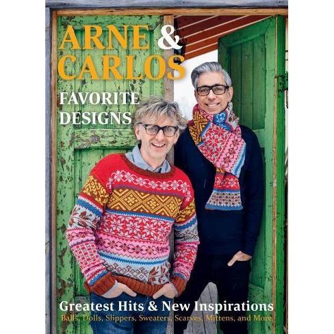 Arne & Carlos' Favorite Designs - by  Carlos Zachrison & Arne Nerjordet & Arne & Carlos (Hardcover) - image 1 of 1