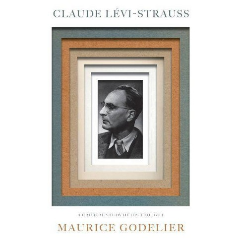Claude L�vi-Strauss - by  Maurice Godelier (Paperback) - image 1 of 1