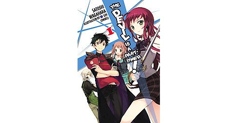 Devil Is a Part-Timer! The Novel 1 -  by Satoshi Wagahara (Paperback) - image 1 of 1