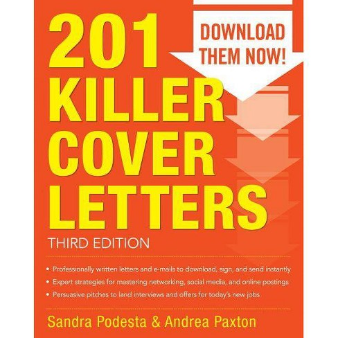 201 Killer Cover Letters - 3 Edition by  Sandra Podesta & Andrea Paxton (Paperback) - image 1 of 1
