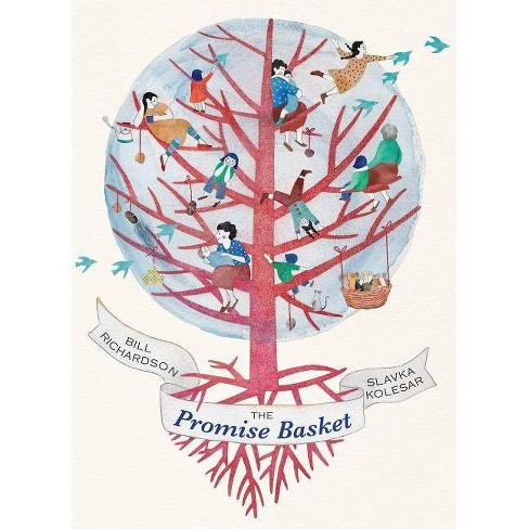 The Promise Basket - by  Bill Richardson (Hardcover) - image 1 of 1