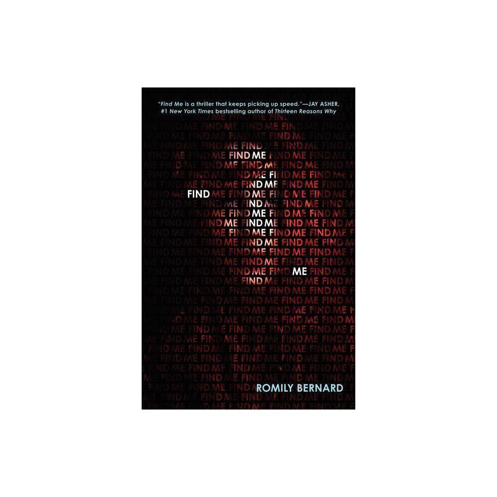 Find Me By Romily Bernard Paperback