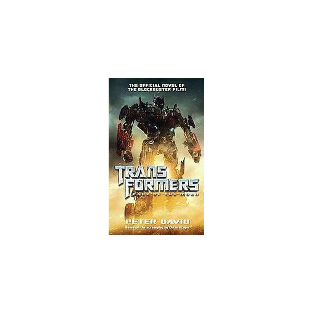 Transformers Dark of the Moon (Paperback) by Peter David