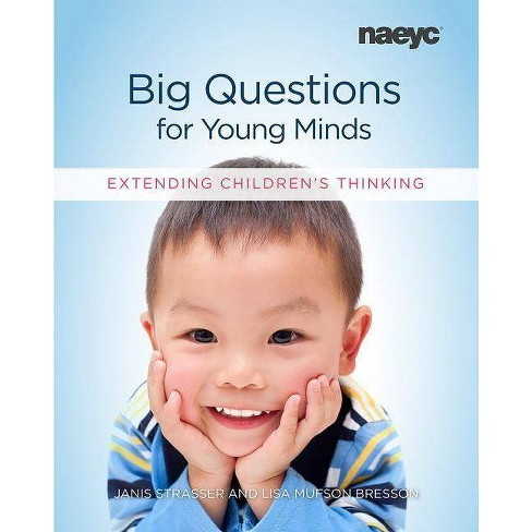 Big Questions for Young Minds - by  Janis Strasser & Lisa Mufson Bresson (Paperback) - image 1 of 1
