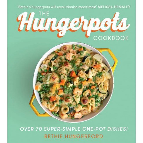The Hungerpots Cookbook - by  Bethie Hungerford (Hardcover) - image 1 of 1
