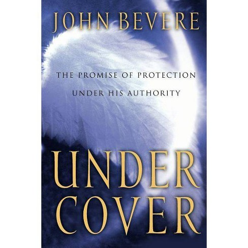 Under Cover - by  John Bevere & Bill Lawrence (Paperback) - image 1 of 1