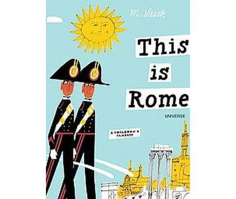 This Is Rome (Hardcover) (M. Sasek) - image 1 of 1