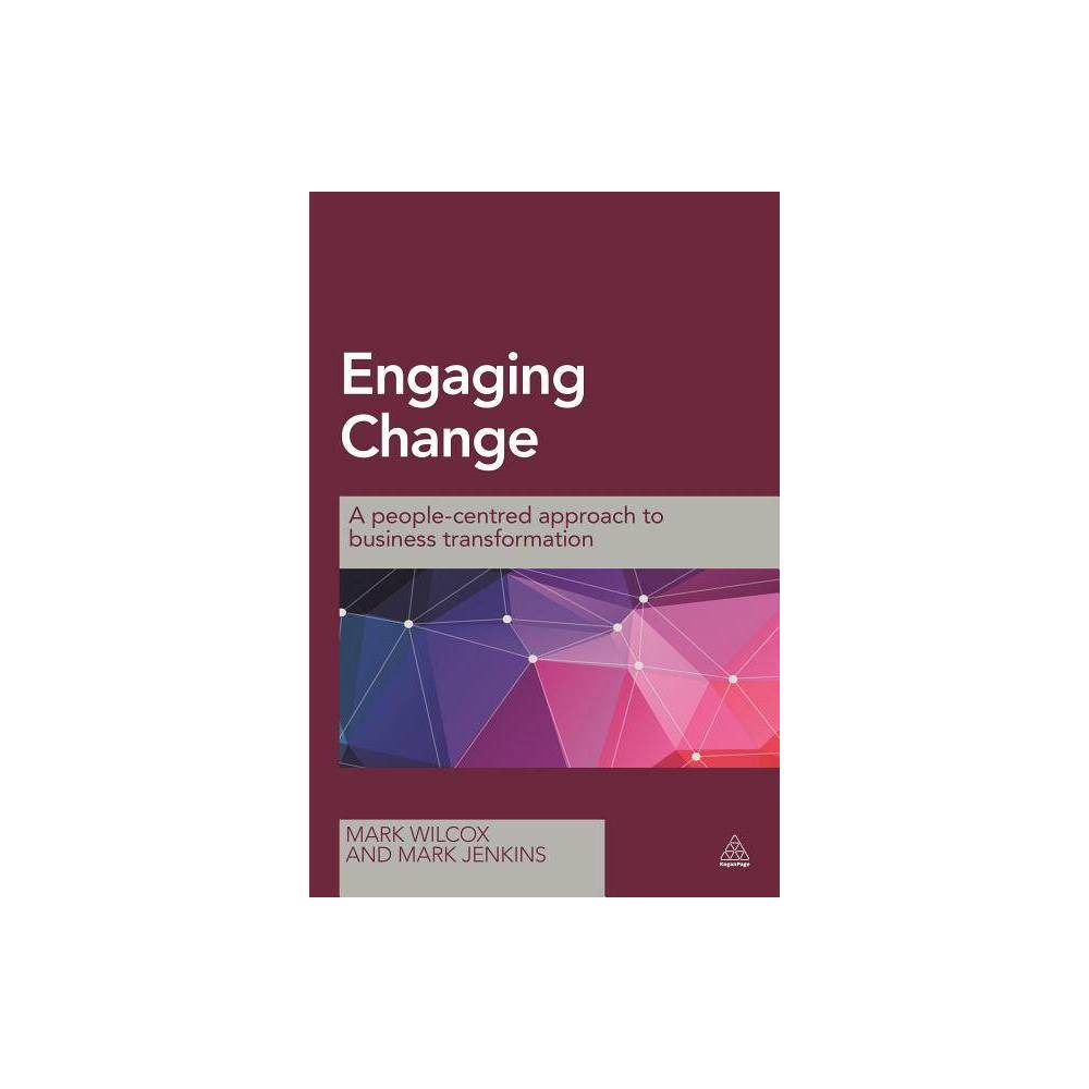 Image of Engaging Change - by Mark Wilcox & Mark Jenkins (Hardcover)