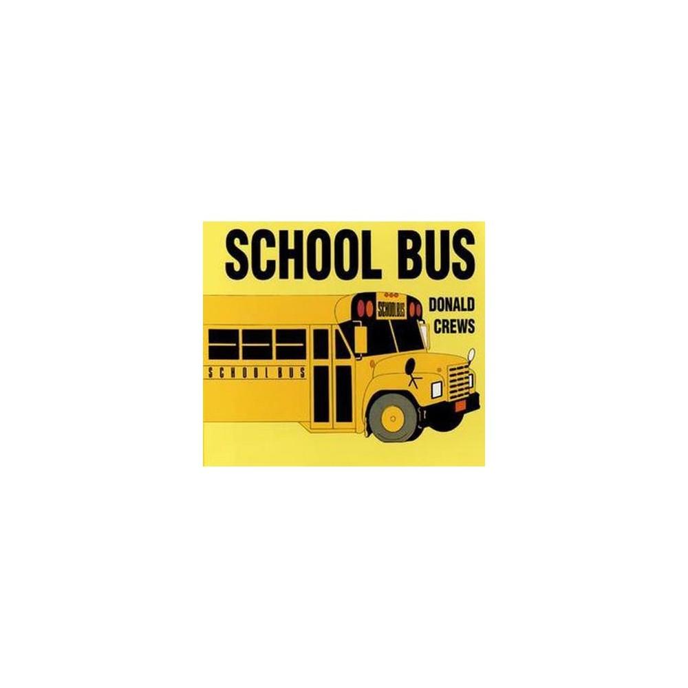 School Bus (Hardcover) (Donald Crews)