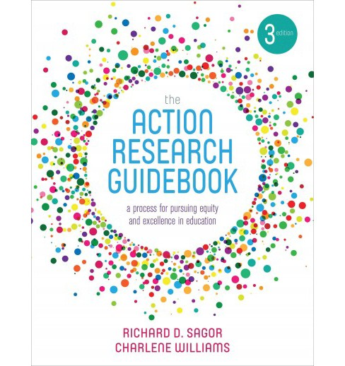 Action Research Guidebook : A Process for Pursuing Equity and Excellence in Education (Paperback) - image 1 of 1