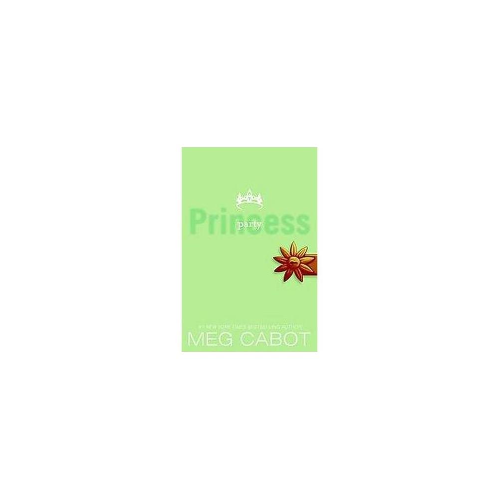 Party Princess (Paperback) (Meg Cabot)