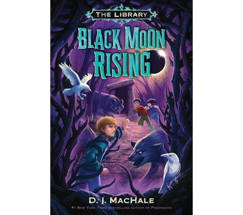 Black Moon Rising -  (Library) by D. J. Machale (Hardcover) - image 1 of 1