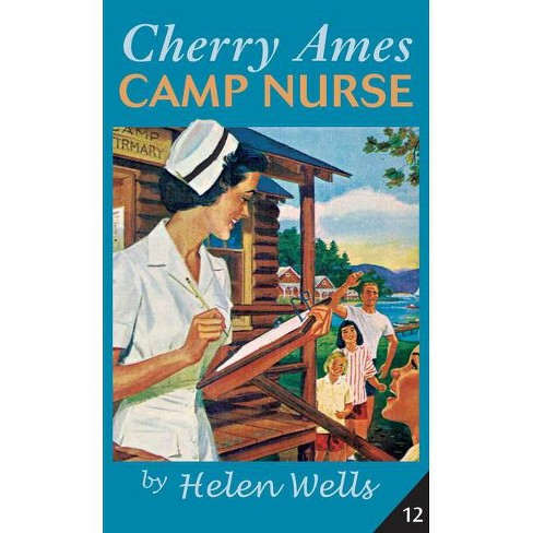 Cherry Ames, Camp Nurse - (Cherry Ames Nurse Stories) by  Helen Wells (Hardcover) - image 1 of 1