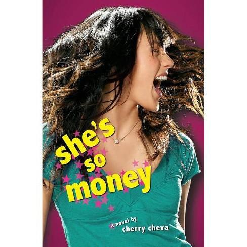 She's So Money - by  Cherry Cheva (Paperback) - image 1 of 1
