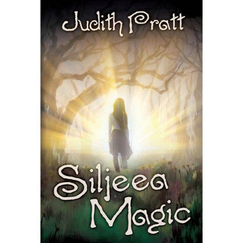 Siljeea Magic - by  Judith Pratt (Paperback) - image 1 of 1