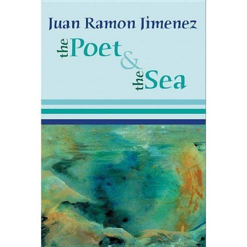 The Poet and the Sea - by  Juan Ramon Jimenez (Paperback) - image 1 of 1