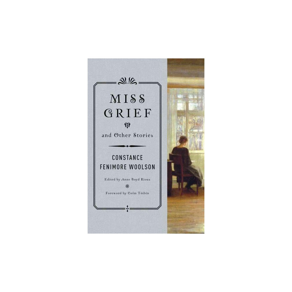 Miss Grief and Other Stories (Paperback) (Constance Fenimore Woolson)