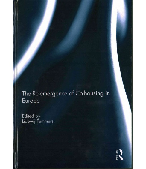 Re-emergence of Co-housing in Europe (Hardcover) - image 1 of 1
