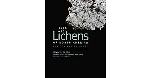 Keys to Lichens of North America (Revised / Expanded) (Paperback) (Irwin M. Brodo) - image 1 of 1