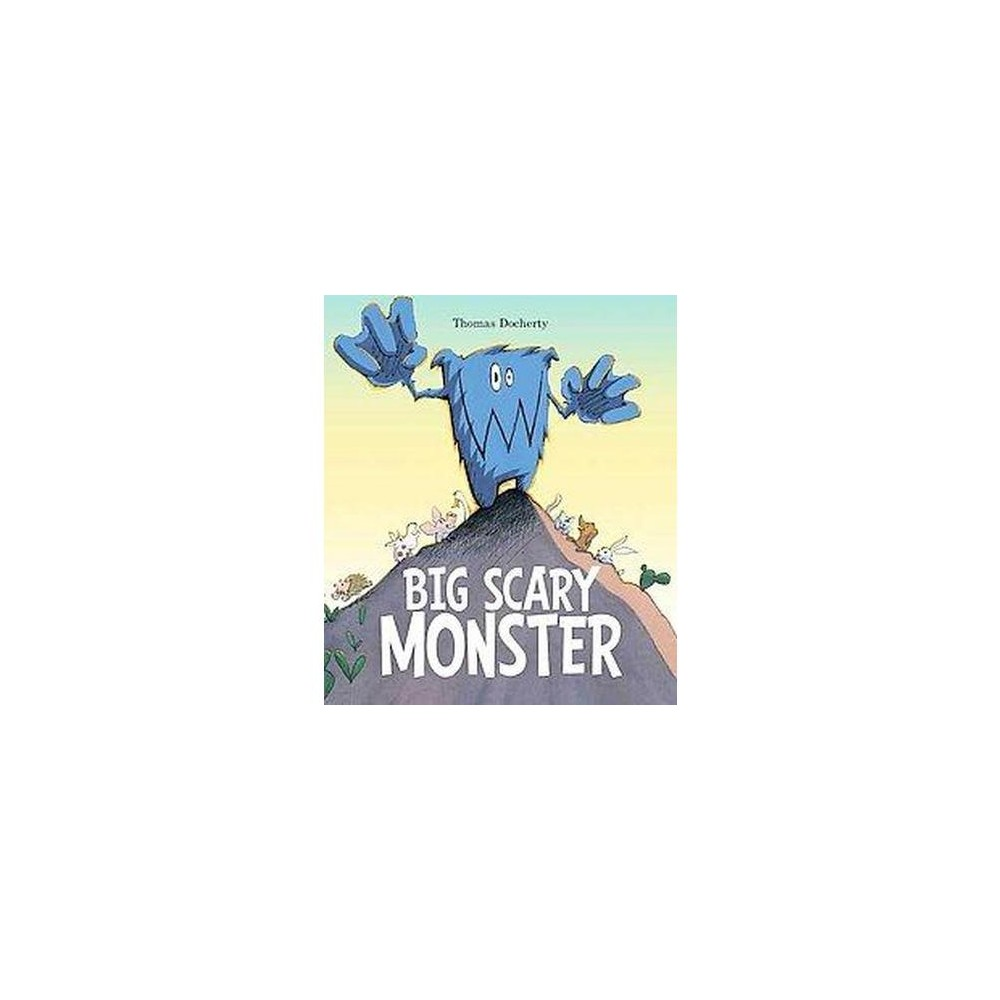 Big Scary Monster (School And Library) (Thomas Docherty)