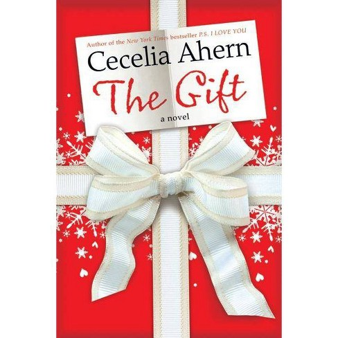 The Gift (Hardcover) by Cecelia Ahern - image 1 of 1