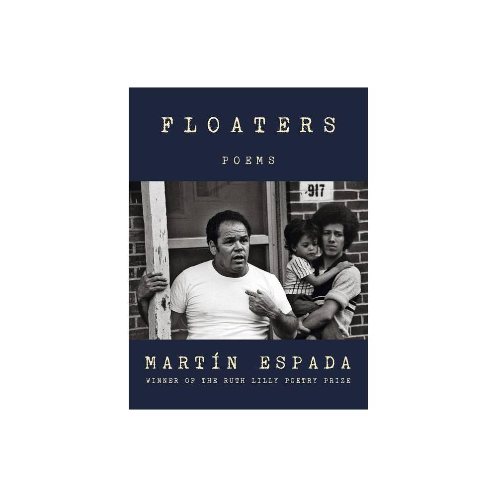 Floaters By Mart N Espada Hardcover