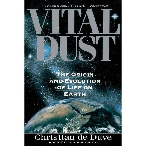 Vital Dust - by  Christian R De Duve & Christian De Duve (Paperback) - image 1 of 1