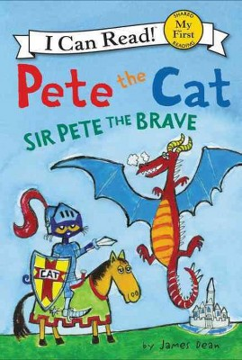 Sir Pete the Brave - by James Dean (Paperback)