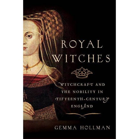 Royal Witches - by  Gemma Hollman (Hardcover) - image 1 of 1