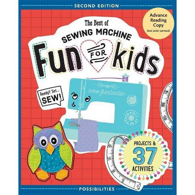 The Best of Sewing Machine Fun for Kids - 2nd Edition by  Lynda Milligan & Nancy Smith (Paperback)