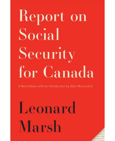 Report on Social Security for Canada -  New (Carleton Library) by Leonard Marsh (Paperback) - image 1 of 1