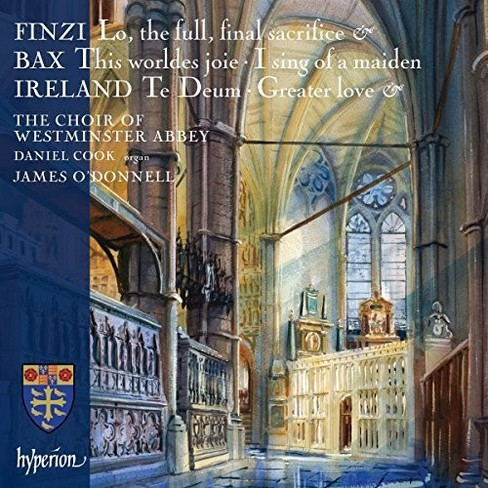 Westminster Abbey Ch - Finzi Bax & Ireland:Choral Music (CD) - image 1 of 1