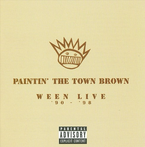 Ween - Paintin the town brown [Explicit Lyrics] (CD) - image 1 of 5