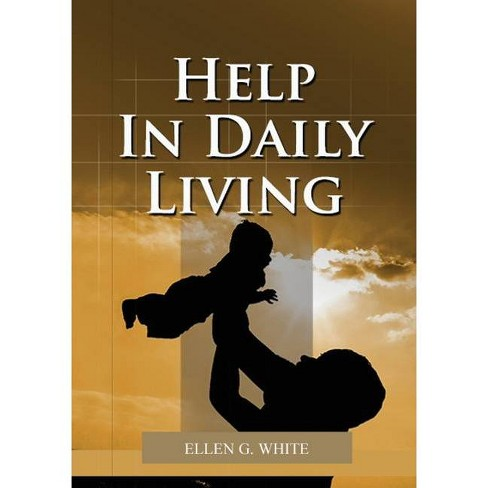 Help in Daily Living - Large Print by  Ellen G White (Paperback) - image 1 of 1