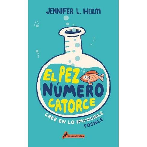 Pez Numero 14, El - by  Jennifer L Holm (Hardcover) - image 1 of 1