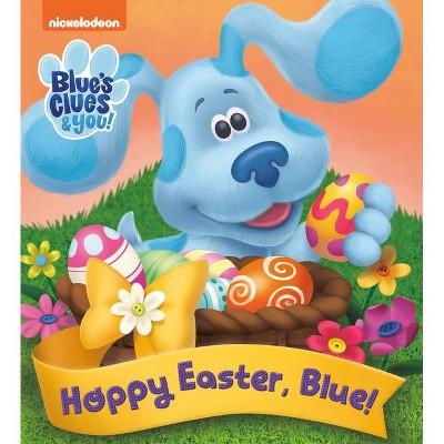 Hoppy Easter, Blue! (Blue's Clues & You) - (Board Book)