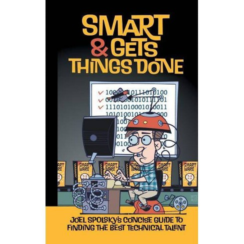 Smart and Gets Things Done - by  Avram Joel Spolsky (Paperback) - image 1 of 1