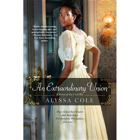 Extraordinary Union -  (The Loyal League) by Alyssa Cole (Paperback) - image 1 of 1