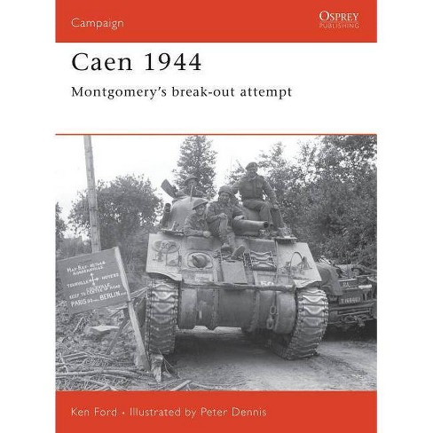 Caen 1944 - (Campaign) by  Ken Ford (Paperback) - image 1 of 1