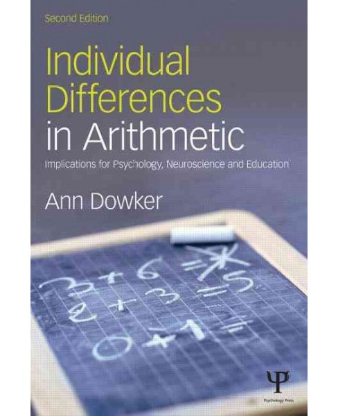Individual Differences in Arithmetic : Implications for Psychology, Neuroscience and Education - image 1 of 1